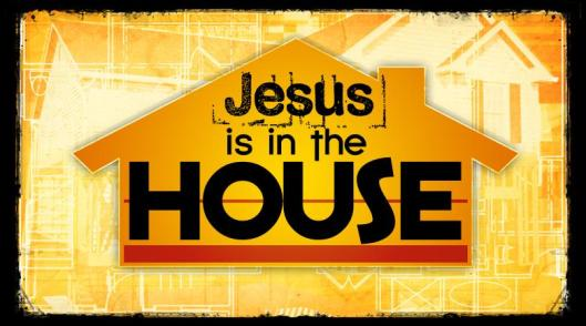 Jesus-Is-In-The-House